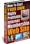 Michael Rasmussen's How to Start Your Own Highly Profitable Membership Website